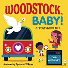Woodstock, Baby!: A Far-Out Counting Book