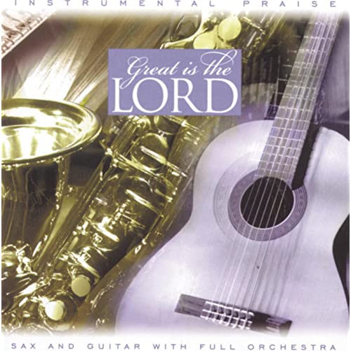 Instrumental Praise Series: Great Is The Lord by Studio