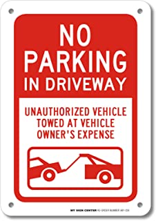 No Parking in Driveway Sign- 10