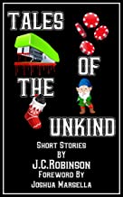 Tales of the Unkind: Short Stories