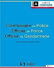Livres Commissaire de police. Officier de police. Officier de gendarmerie - 8e ed. PDF