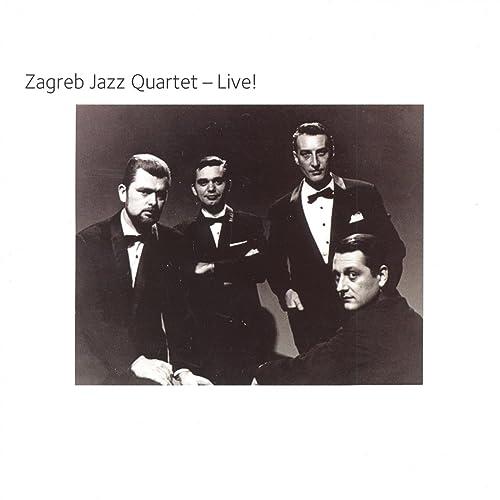 Live By Zagrebacki Jazz Kvartet On Amazon Music Amazon Com