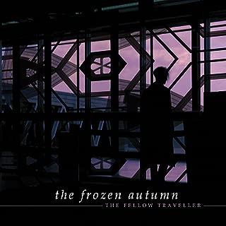 frozen autumn fellow traveller