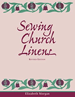 Sewing Church Linens: Convent Hemming and Simple Embroidery
