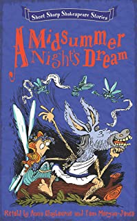 Short, Sharp Shakespeare Stories: A Midsummer Night's Dream