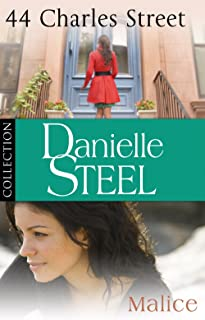 Danielle Steel: 44 Charles Street & Malice: Ebook bundle (English Edition)