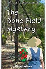 The Bone Field Mystery (Belle of the Glades) (Volume 2) Paperback
