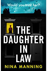 The Daughter In Law: A gripping psychological thriller with a twist you won't see coming Kindle Edition