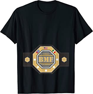 BMF Belt MMA fight of the year T-Shirt