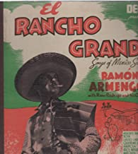 El Rancho Grande: Songs of Mexico Sung By Ramon Armengod with Nano Rodrigo and His Orchestra