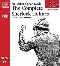 The Complete Sherlock Holmes (Classics Fiction)