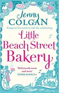 Little Beach Street Bakery: The ultimate feel-good read from the Sunday Times bestselling author