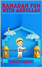 Ramadan fun with Abdullah: Ramadan book for kids