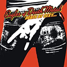 Best eagles of death metal death by sexy Reviews