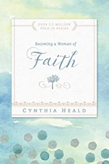 Becoming a Woman of Faith (Bible Studies: Becoming a Woman)
