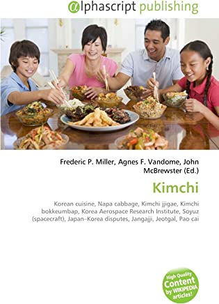 Kimchi: Korean cuisine, Napa cabbage, Kimchi jjigae, Kimchi bokkeumbap, Korea Aerospace Research Institute, Soyuz (spacecraft), Japan–Korea disputes, Jangajji, Jeotgal, Pao cai