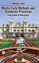 Monte-Carlo Methods and Stochastic Processes: From Linear to Non-Linear