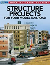 Structure Projects for Your Model Railroad (Modeling & Painting)