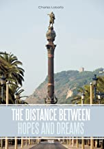 The Distance Between Hopes and Dreams: Poems