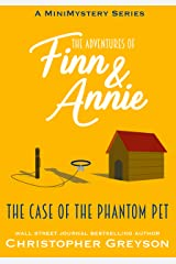 The Case of the Phantom Pet: A Mini Mystery Series Kindle Edition