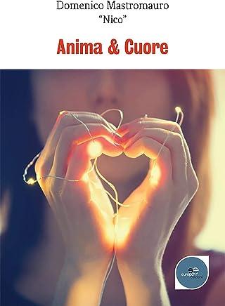 Anima & Cuore