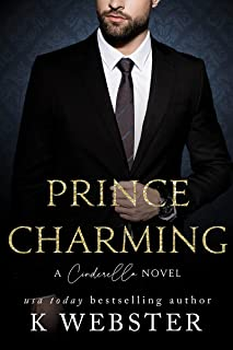 Prince Charming: A Cinderella Novel (Cinderella Trilogy Book 2)