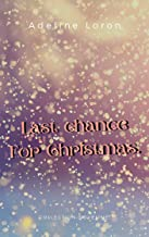 Last Chance For Christmas (French Edition)