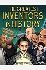 The Greatest Inventors in History: An Inspirational Coloring Book with Stories and Facts Paperback