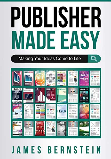 Publisher Made Easy: Making Your Ideas Come to Life