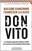 Scaricare Libri Don Vito. Le relazioni segrete tra Stato e mafia nel racconto di un testimone d'eccezione PDF