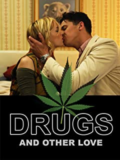 Drugs & Other Love
