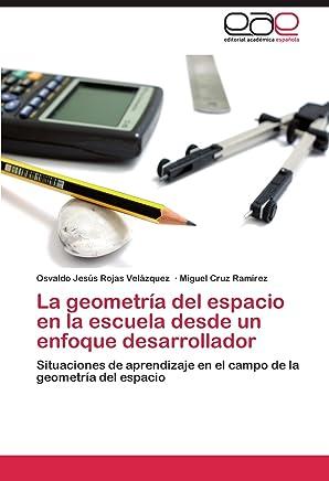 La geometría del espacio en la escuela desde un enfoque desarrollador: Situaciones de aprendizaje en el campo de la geometría del espacio