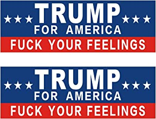 Shmbada 2 PCS Donald Trump 2020 for America Fuck Your Feelings Funny Vinyl Stickers Waterproof Decal for Car, Bumper, Motorboat, Laptop, Helmet, 3 x 10 Inch, Set of 2