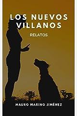 Los nuevos villanos: Relatos (Spanish Edition) Kindle Edition
