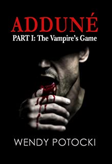 The Vampire's Game (Adduné Book 1)