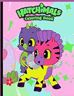 Hatchimals Coloring Book: Hatchimal Adult Coloring Books! (Book For Adults & Teens)