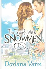 The Trouble With Snowmen Paperback