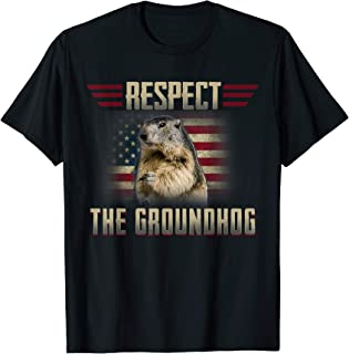 Respect The Groundhog Woodchuck Photo GroundHog Day T-Shirt