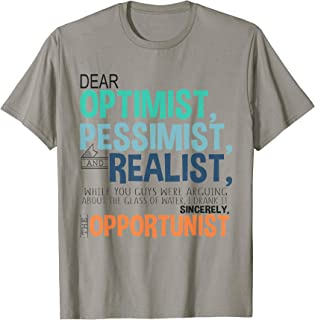 Funny, Sarcastic Tee For Men and Women, Multiple Colors