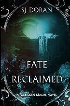 Fate Reclaimed: A Forbidden Realms Novel