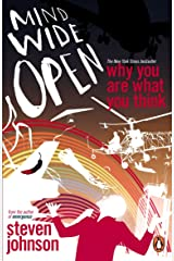 Mind Wide Open: Why You Are What You Think (Penguin Press Science) Kindle Edition