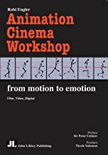 Animation Cinema Workshop: From Motion to Emotion