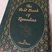 Amazon.com: The Lost Book of Remedies (9781732557109): Claude Davis: Books