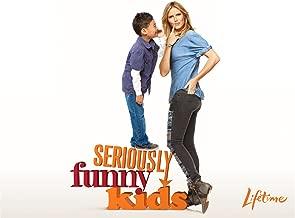 Seriously Funny Kids Season 1