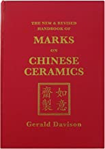 The New and Revised Handbook of Marks on Chinese Ceramics