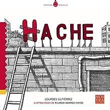 Hache (Mirador Bolsillo) (Spanish Edition)