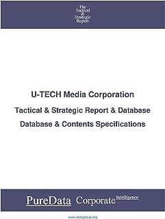 U-TECH Media Corporation: Tactical & Strategic Database Specifications - Taiwan perspectives (Tactical & Strategic - Taiwa...