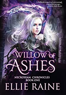 Willow of Ashes: NecroSeam Chronicles - Book One