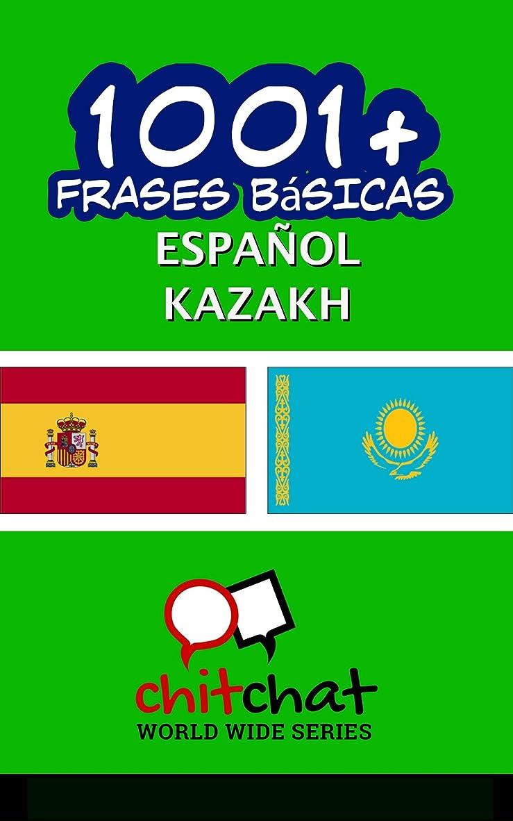 役に立たない傷つける別れる1001+ Frases Básicas Espa?ol - Kazakh (Spanish Edition)