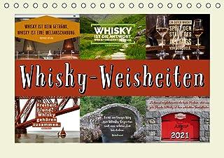 Whisky-Weisheiten (Tischkalender 2021 DIN A5 quer)